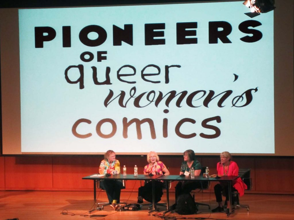 Women Pioneers: Lee Marrs, Trina Robbins, Roberta Gregory, Mary Wings. Q&C 2015, NYC